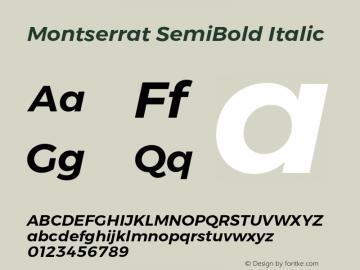 Montserrat SemiBold Italic Version 6.000;PS 006.000;hotconv 1.0.88;makeotf.lib2.5.64775 Font Sample