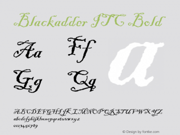 Blackadder ITC Bold Version 001.001 Font Sample