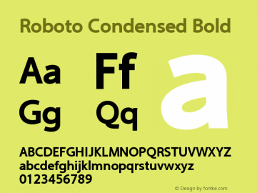 Roboto Condensed Bold Version 2.00 June 3, 2016 Font Sample