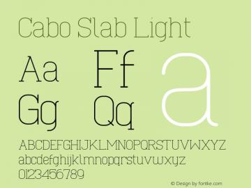 Cabo Slab Light Version 1.002;Fontself Maker 1.1.0 Font Sample