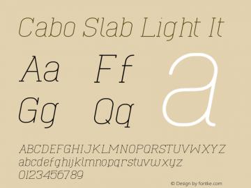 Cabo Slab Light It Version 1.001;Fontself Maker 1.1.0 Font Sample