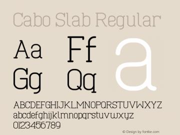 Cabo Slab Regular Version 1.002;Fontself Maker 1.1.0 Font Sample