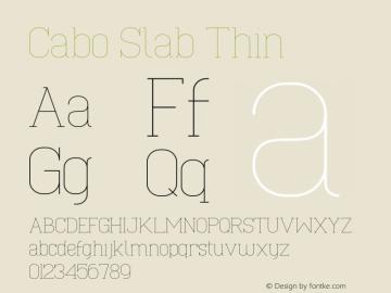 Cabo Slab Thin Version 1.001;Fontself Maker 1.1.0 Font Sample
