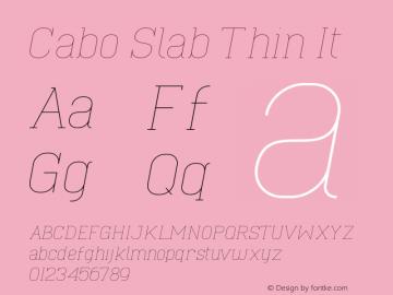 Cabo Slab Thin It Version 1.001;Fontself Maker 1.1.0 Font Sample