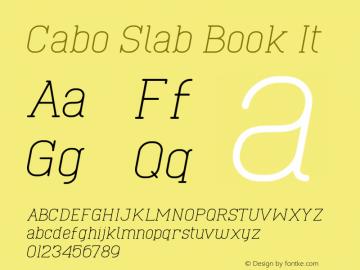 Cabo Slab Book It Version 1.001;Fontself Maker 1.1.0 Font Sample