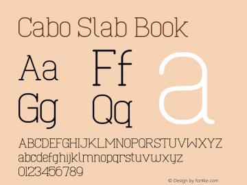 Cabo Slab Book Version 1.001;Fontself Maker 1.1.0 Font Sample
