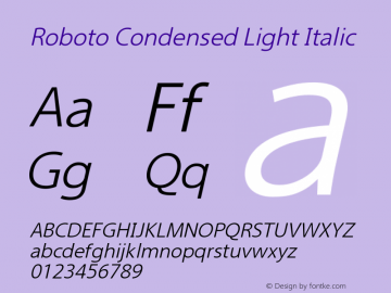 Roboto Condensed Light Italic Version 2.00 June 3, 2016 Font Sample