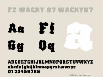 FZ WACKY 67 WACKY67 Version 1.000 Font Sample