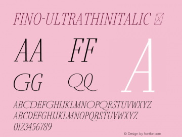 Fino-UltraThinItalic ☞ Version 1.012;PS 001.012;hotconv 1.0.88;makeotf.lib2.5.64775;com.myfonts.easy.type-together.fino.ultra-thin-italic.wfkit2.version.4HDV Font Sample