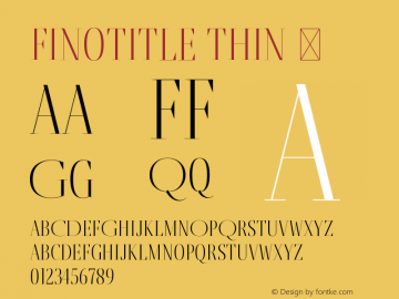 FinoTitle-Thin ☞ Version 1.012;PS 001.012;hotconv 1.0.88;makeotf.lib2.5.64775;com.myfonts.easy.type-together.fino.title-thin.wfkit2.version.4HE5 Font Sample