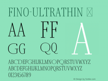 Fino-UltraThin ☞ Version 1.012;PS 001.012;hotconv 1.0.88;makeotf.lib2.5.64775;com.myfonts.easy.type-together.fino.ultra-thin.wfkit2.version.4HDU Font Sample
