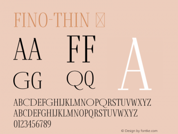 Fino-Thin ☞ Version 1.012;PS 001.012;hotconv 1.0.88;makeotf.lib2.5.64775;com.myfonts.easy.type-together.fino.thin.wfkit2.version.4HDR Font Sample