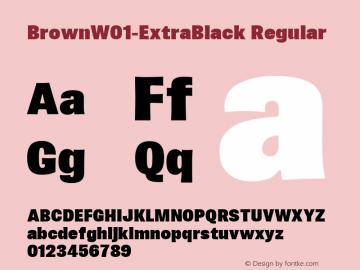 BrownW01-ExtraBlack Regular Version 1.00 Font Sample