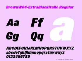BrownW04-ExtraBlackItalic Regular Version 1.00 Font Sample