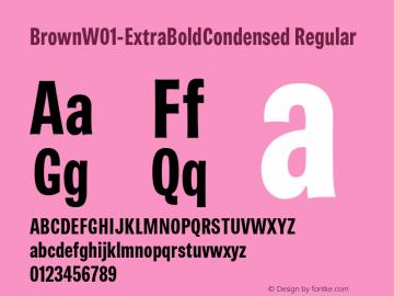 BrownW01-ExtraBoldCondensed Regular Version 1.00 Font Sample