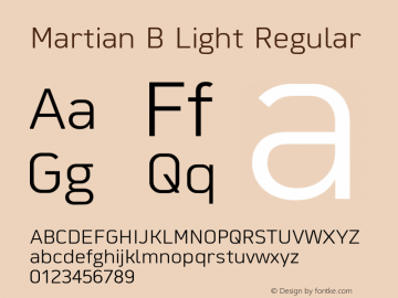 Martian B Light Regular Version 1.000;PS 001.000;hotconv 1.0.88;makeotf.lib2.5.64775图片样张