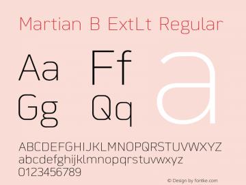 Martian B ExtLt Regular Version 1.000;PS 001.000;hotconv 1.0.88;makeotf.lib2.5.64775图片样张