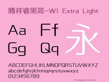 腾祥睿黑简-W1 Extra Light Version  1.00图片样张