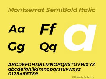 Montserrat SemiBold Italic Version 6.002;PS 006.002;hotconv 1.0.88;makeotf.lib2.5.64775 Font Sample