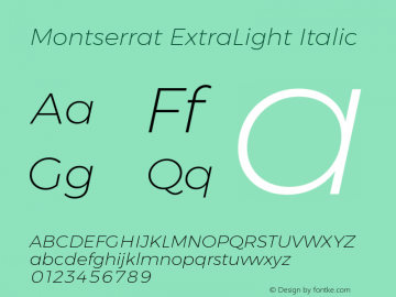 Montserrat ExtraLight Italic Version 6.002 Font Sample