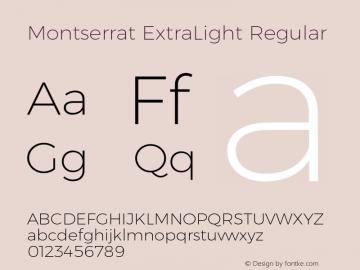Montserrat ExtraLight Regular Version 6.002;PS 006.002;hotconv 1.0.88;makeotf.lib2.5.64775 Font Sample