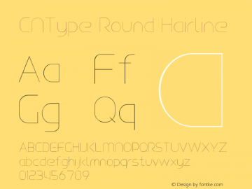 CNType Round Hairline Version 1.0 Font Sample