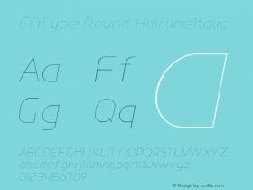 CNType Round HairlineItalic Version 1.0 Font Sample