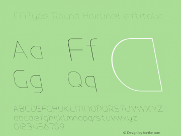 CNType Round HairlineLeftitalic Version 1.0 Font Sample