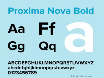 Proxima Nova Bold Version 2.015;PS 002.015;hotconv 1.0.70;makeotf.lib2.5.58329 Font Sample