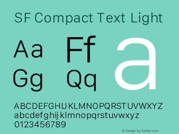 SF Compact Text Light Version 1.00 May 6, 2016, initial release Font Sample