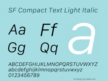 SF Compact Text Light Italic Version 1.00 May 6, 2016, initial release Font Sample