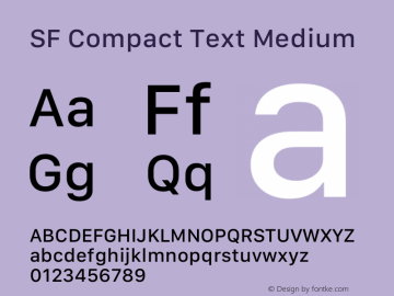 SF Compact Text Medium Version 1.00 May 6, 2016, initial release Font Sample