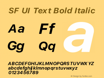 SF UI Text Bold Italic Version 1.00 May 5, 2016, initial release Font Sample