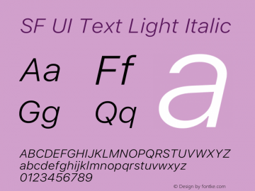 SF UI Text Light Italic Version 1.00 May 6, 2016, initial release Font Sample