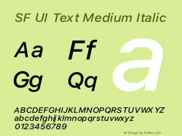 SF UI Text Medium Italic Version 1.00 May 6, 2016, initial release Font Sample