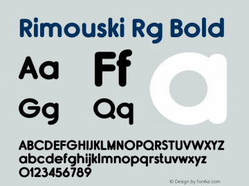 Rimouski Rg Bold Version 2.000 Font Sample