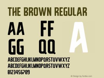 The Brown Regular Version 1.000;PS 001.001;hotconv 1.0.56 Font Sample