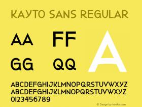 Kayto Sans Regular Version 1.000 http://majestype.com Font Sample
