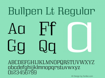 Bullpen Lt Regular Version 5.002 Font Sample