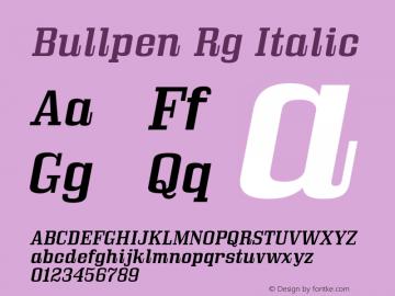 Bullpen Rg Italic Version 5.002 Font Sample