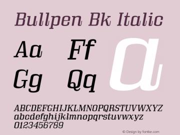Bullpen Bk Italic Version 5.002 Font Sample