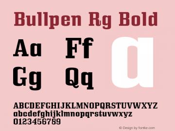 Bullpen Rg Bold Version 5.002 Font Sample