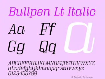 Bullpen Lt Italic Version 5.002 Font Sample