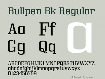 Bullpen Bk Regular Version 5.002 Font Sample
