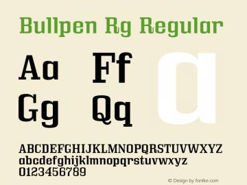 Bullpen Rg Regular Version 5.002 Font Sample