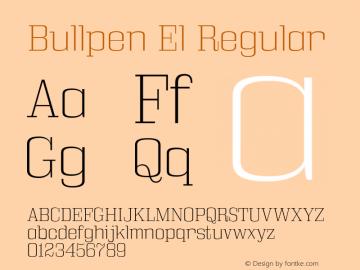 Bullpen El Regular Version 5.002 Font Sample