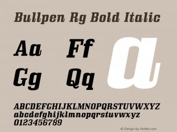 Bullpen Rg Bold Italic Version 5.002 Font Sample