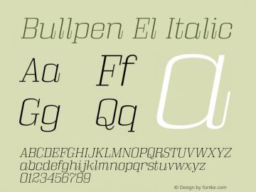 Bullpen El Italic Version 5.002 Font Sample