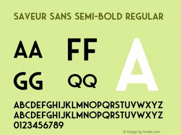 Saveur Sans Semi-bold Regular Version 1.000;PS 001.000;hotconv 1.0.88;makeotf.lib2.5.64775 Font Sample