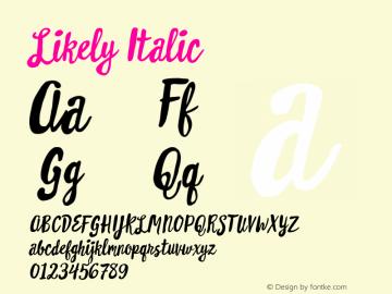 Likely Italic Version 1.000;PS 001.000;hotconv 1.0.88;makeotf.lib2.5.64775 Font Sample